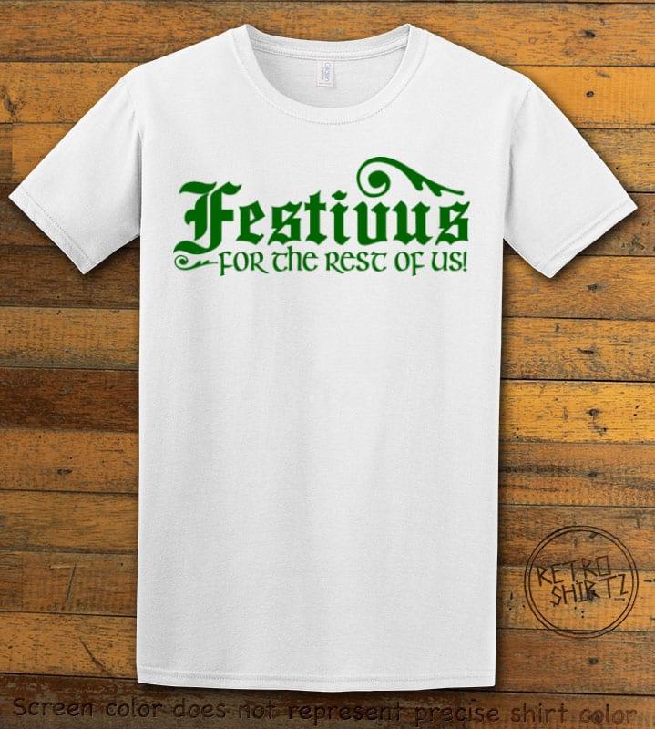 Festivus For The Rest Of Us Graphic T-Shirt - white shirt design