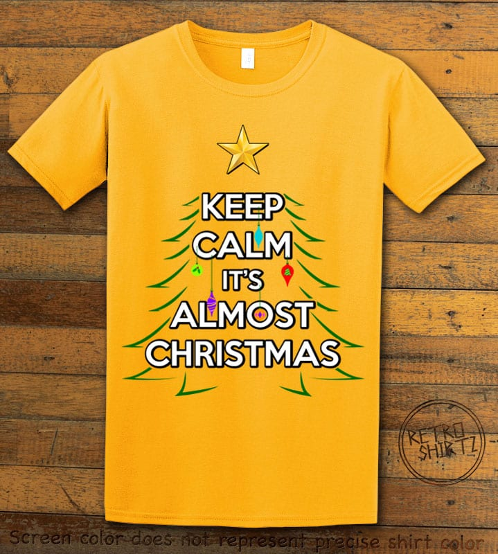 Keep Calm It's Almost Christmas Graphic T-Shirt - yellow shirt design