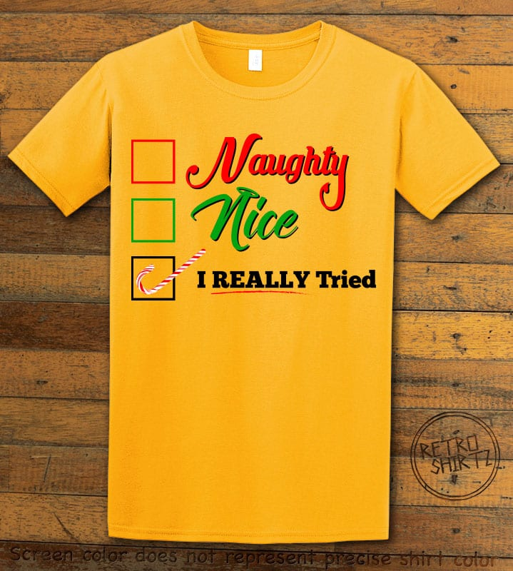 I Really Tried Naughty or Nice Checklist Graphic T-Shirt - yellow shirt design