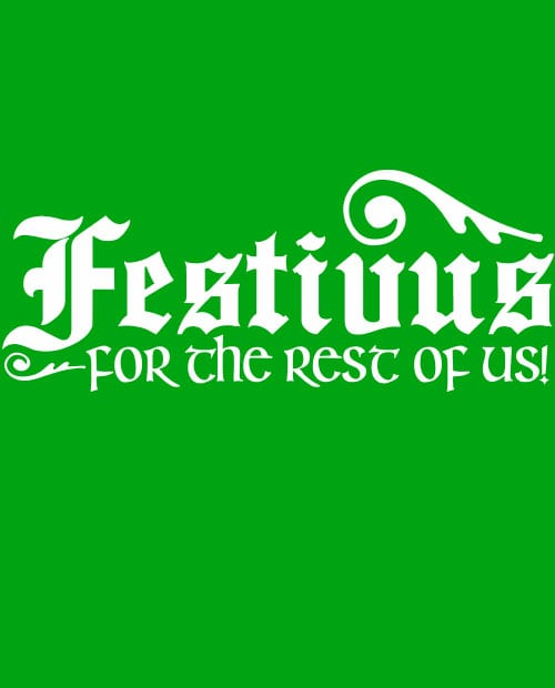 Festivus For The Rest Of Us Graphic T-Shirt main vector design