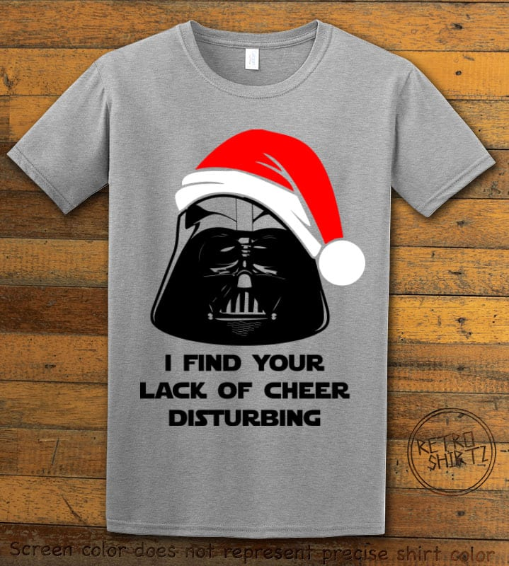 I find your lack of cheer disturbing Graphic T-Shirt - grey shirt design