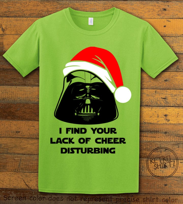 I find your lack of cheer disturbing Graphic T-Shirt - lime shirt design