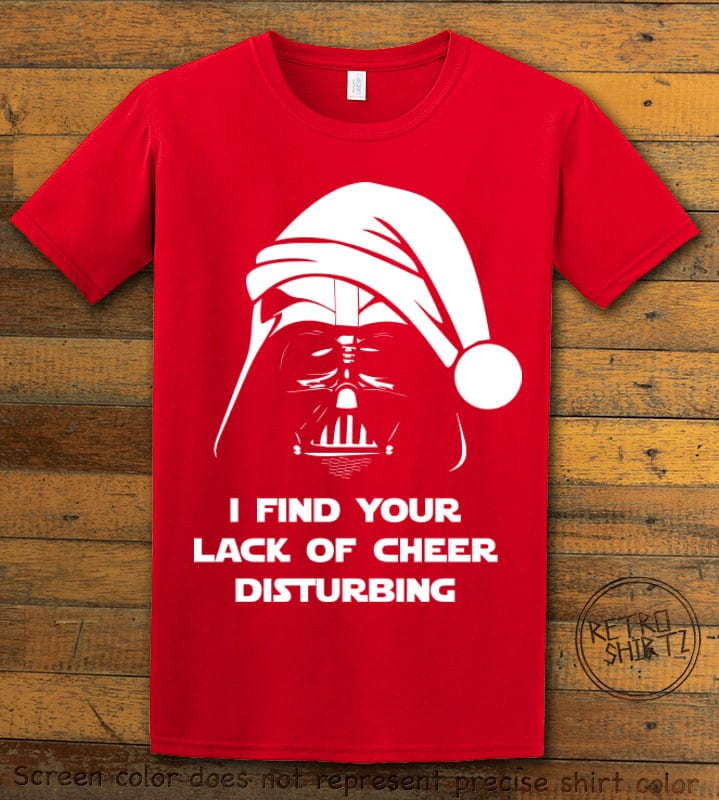 I find your lack of cheer disturbing Graphic T-Shirt - red shirt design