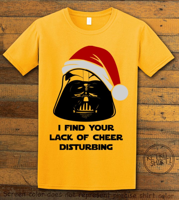 I find your lack of cheer disturbing Graphic T-Shirt - yellow shirt design