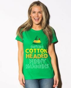 This is a link to the Don't Be A Cotton Headed Ninny Muggins Cool Movie Quotes product page
