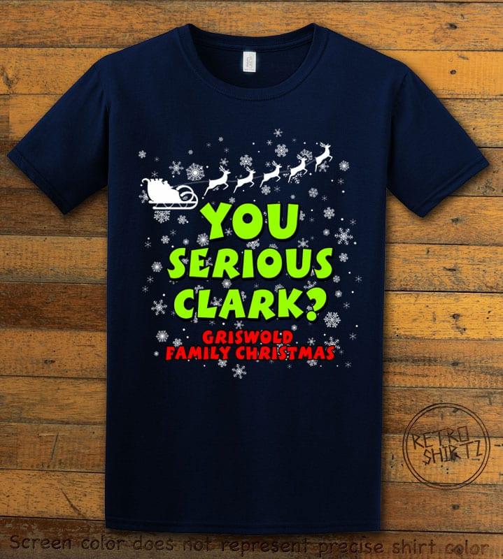 You Serious Clark? Graphic T-Shirt - navy shirt design