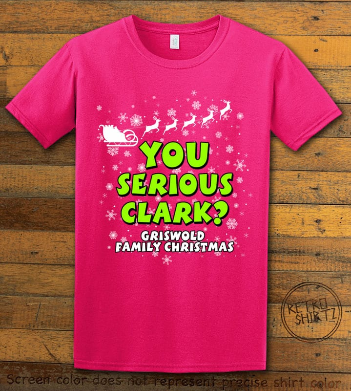 You Serious Clark? Graphic T-Shirt - pink shirt design