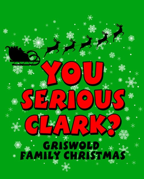 You Serious Clark? Graphic T-Shirt main vector design