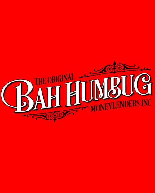 The Original Bah Humbug Moneylenders Inc Graphic T-Shirt main vector design