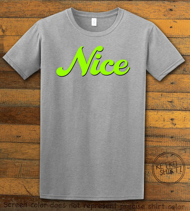 Nice Graphic T-Shirt - grey shirt design