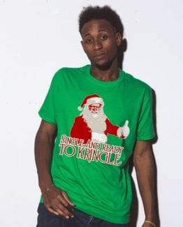 Single and Ready to Kringle Graphic T-Shirt - green shirt design on a model