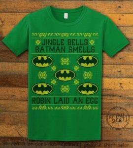 Jingle Bells Batman Smells Robin Laid An Egg Graphic T-Shirt - green shirt design