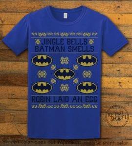 Jingle Bells Batman Smells Robin Laid An Egg Graphic T-Shirt - royal shirt design