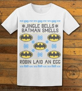 Jingle Bells Batman Smells Robin Laid An Egg Graphic T-Shirt - white shirt design