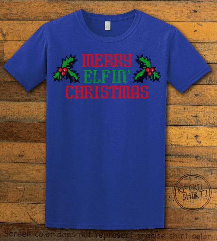Merry Elfin' Christmas Graphic T-Shirt - royal shirt design