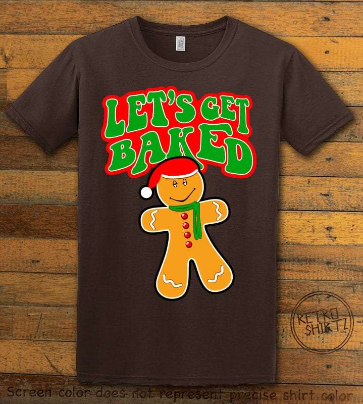 Let's Get Baked Graphic T-Shirt - brown shirt design