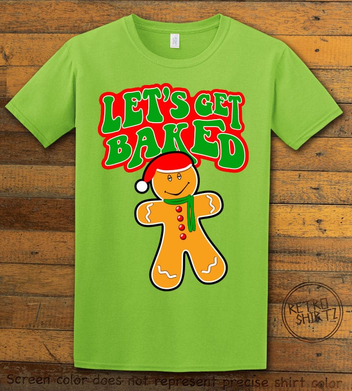 Let's Get Baked Graphic T-Shirt - lime shirt design