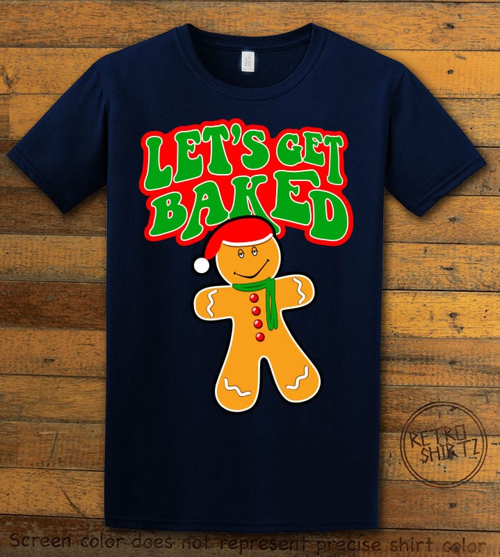 Let's Get Baked Graphic T-Shirt - navy shirt design