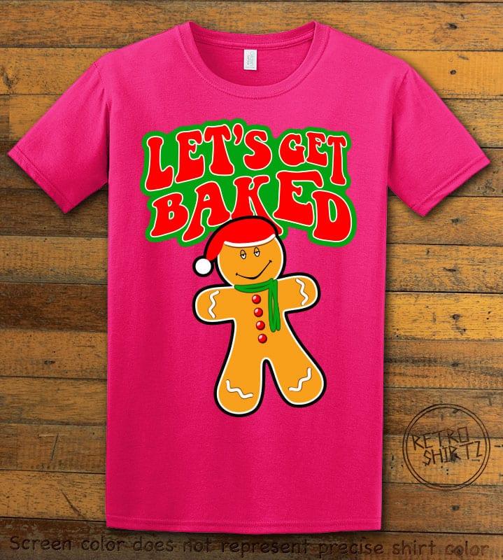 Let's Get Baked Graphic T-Shirt - pink shirt design