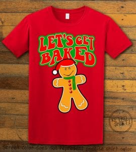 Let's Get Baked Graphic T-Shirt - red shirt design