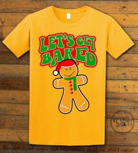 Let's Get Baked Graphic T-Shirt - yellow shirt design