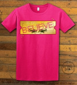 The Polar Express Believe Ticket Graphic T-Shirt - pink shirt design