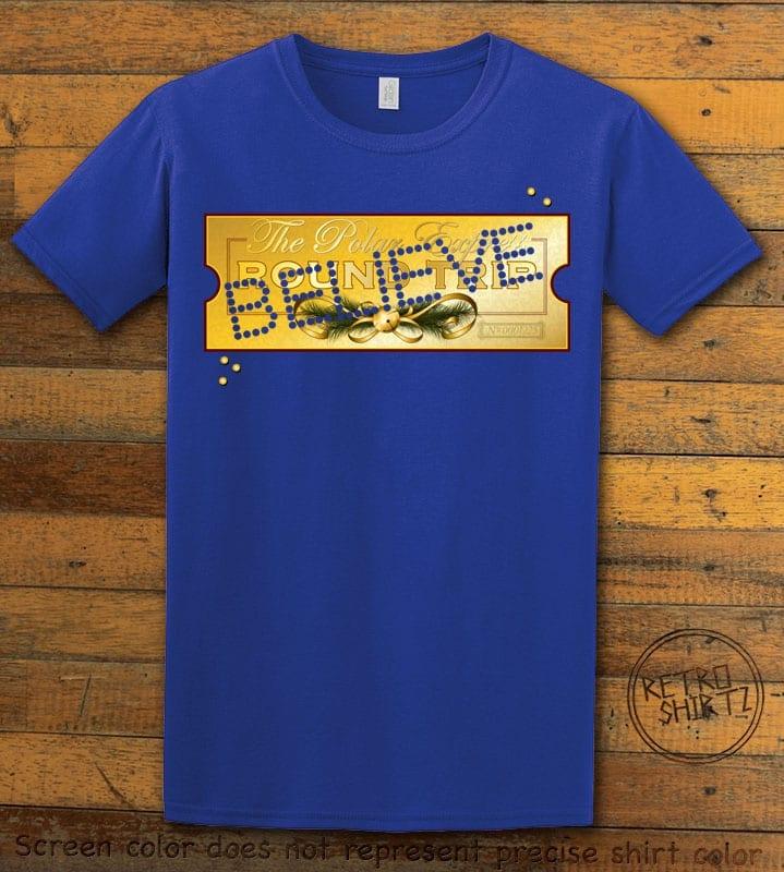 The Polar Express Believe Ticket Graphic T-Shirt - royal shirt design