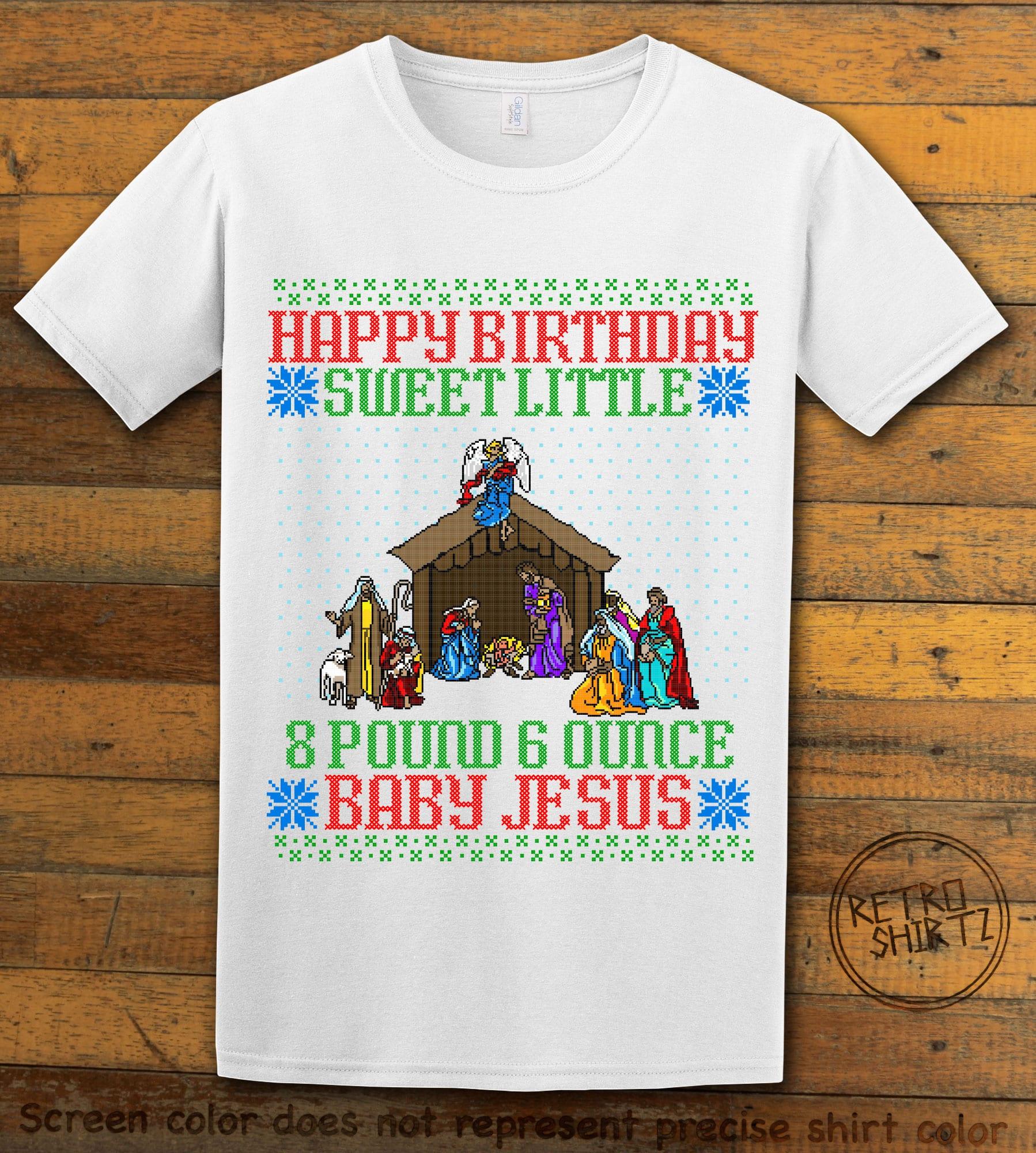 Happy Birthday Sweet Little Baby Jesus Christmas Graphic T-Shirt - white shirt design