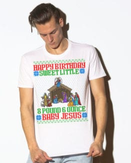 Happy Birthday Sweet Little Baby Jesus Christmas Graphic T-Shirt - white shirt design on a model