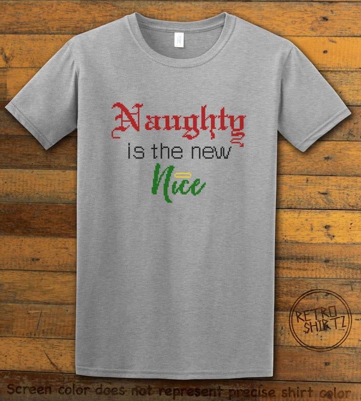 Naughty is the New Nice Graphic T-Shirt - grey shirt design
