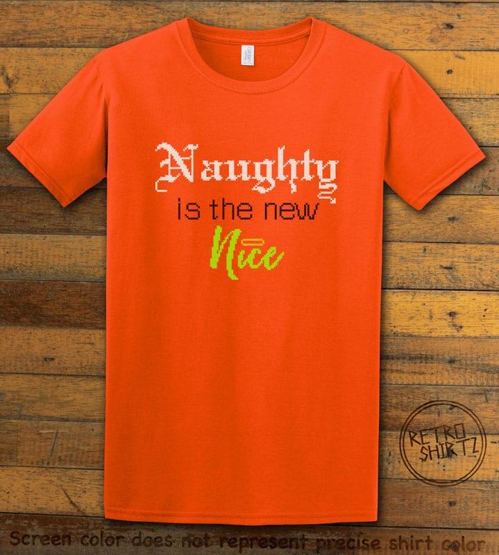 Naughty is the New Nice Graphic T-Shirt - orange shirt design