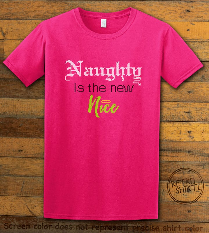 Naughty is the New Nice Graphic T-Shirt - pink shirt design