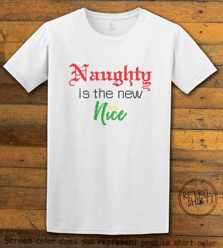 Naughty is the New Nice Graphic T-Shirt - white shirt design
