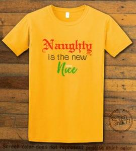 Naughty is the New Nice Graphic T-Shirt - yellow shirt design