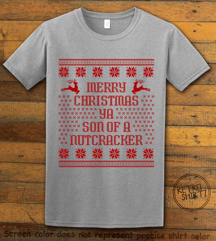 Son Of A Nutcracker! Graphic T-Shirt - grey shirt design