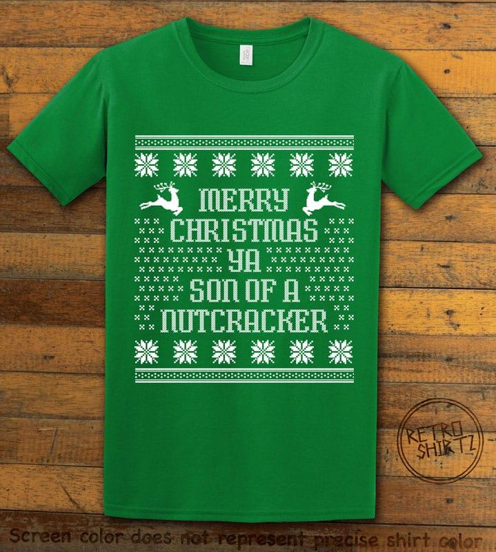 Son Of A Nutcracker! Graphic T-Shirt - green shirt design