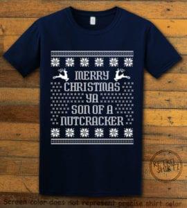 Son Of A Nutcracker! Graphic T-Shirt - navy shirt design