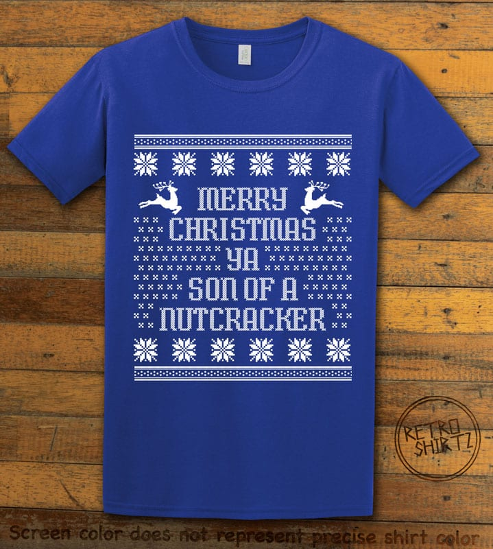 Son Of A Nutcracker! Graphic T-Shirt - royal shirt design