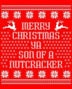 Son Of A Nutcracker! Graphic T-Shirt main vector design