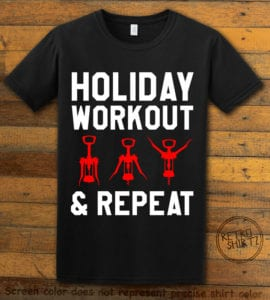 Holiday Workout & Repeat Graphic T-Shirt - black shirt design