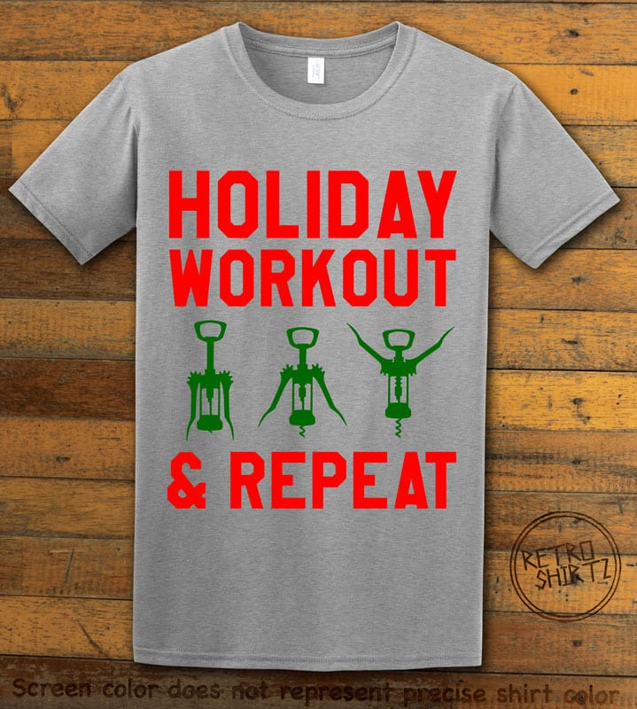 Holiday Workout & Repeat Graphic T-Shirt - grey shirt design