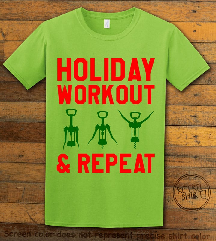 Holiday Workout & Repeat Graphic T-Shirt - lime shirt design