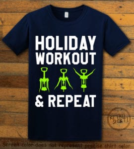 Holiday Workout & Repeat Graphic T-Shirt - navy shirt design