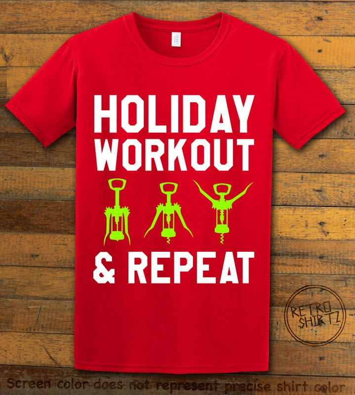 Holiday Workout & Repeat Graphic T-Shirt - red shirt design