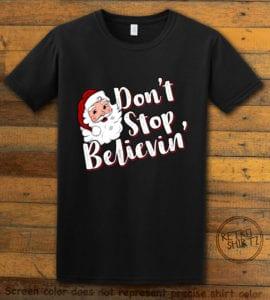 Don't Stop Believin' Graphic T-Shirt - black shirt design