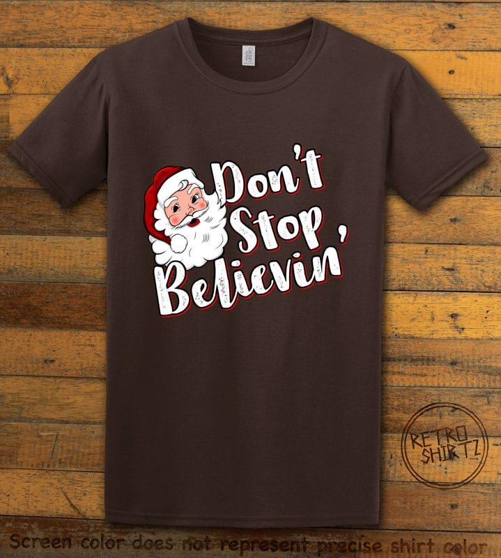 Don't Stop Believin' Graphic T-Shirt - brown shirt design