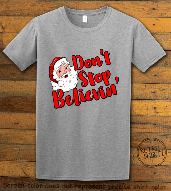 Don't Stop Believin' Graphic T-Shirt - grey shirt design