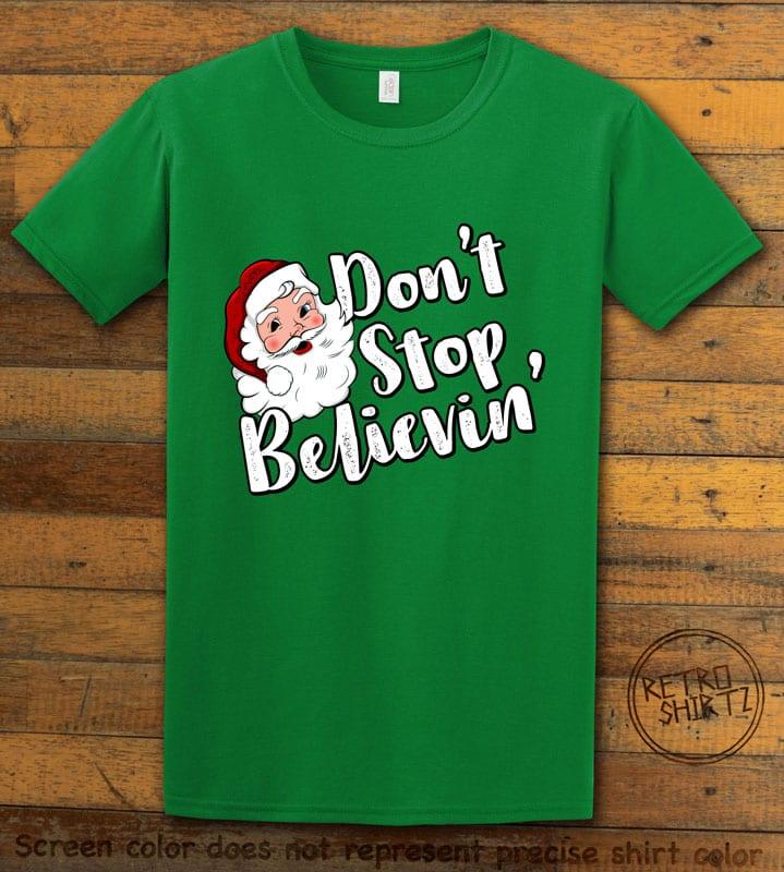 Don't Stop Believin' Graphic T-Shirt - green shirt design