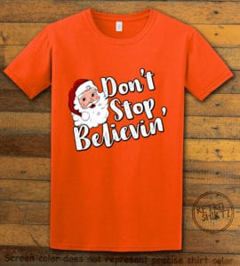 Don't Stop Believin' Graphic T-Shirt - orange shirt design