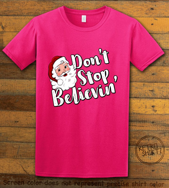 Don't Stop Believin' Graphic T-Shirt - pink shirt design